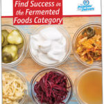 Find success in the fermented foods category