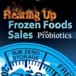Heating up frozen foods sales with probiotics
