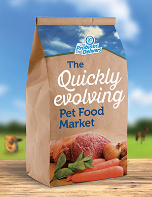 The quickly evolving pet food market