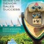 Set your sites on senior sales success